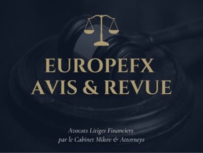 EuropeFX Avis par Avocats Litiges Financiers